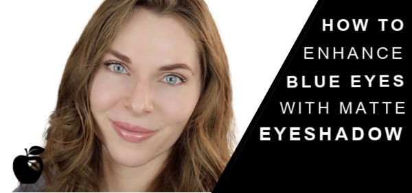 How To Enhance Blue Eyes with Matte Eyeshadow