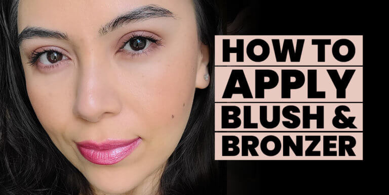 How to Apply Blush & Bronzer For Your Face Shape