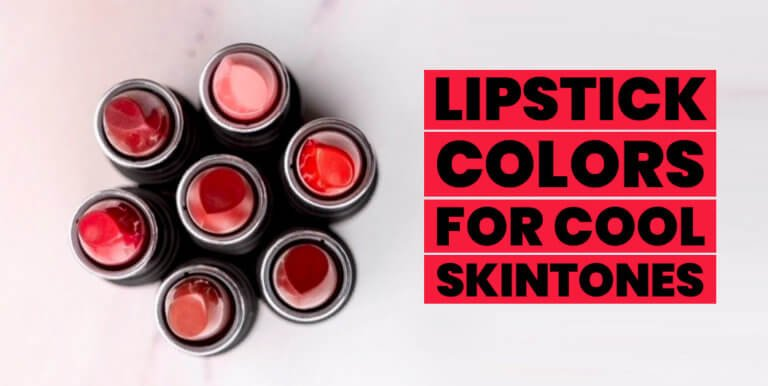 Lipstick Colors for Cool Skin Tones