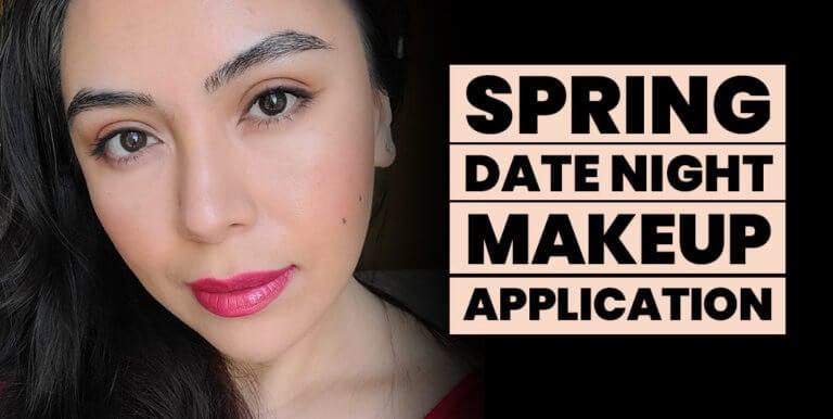 Spring Date Night Makeup Look