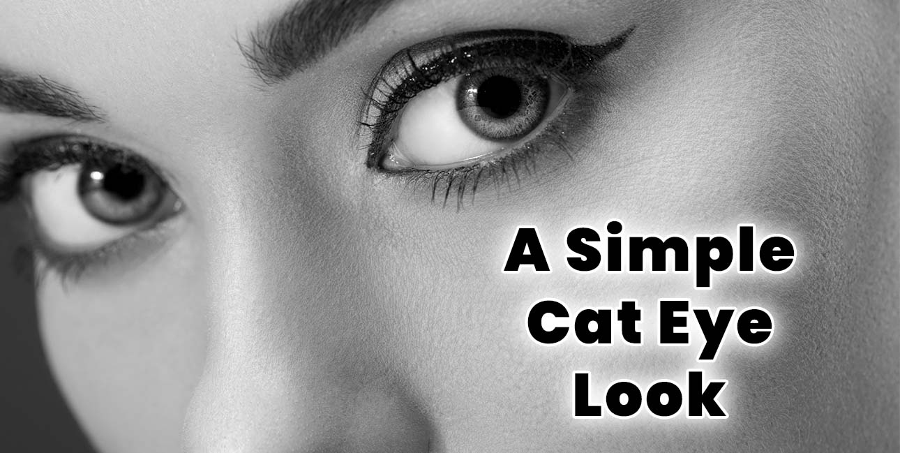 How To Do A Simple Cat Eye Look